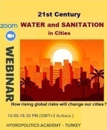 INTERNATIONAL Webinar on  21st Century   Water & Sanitation in Cities
