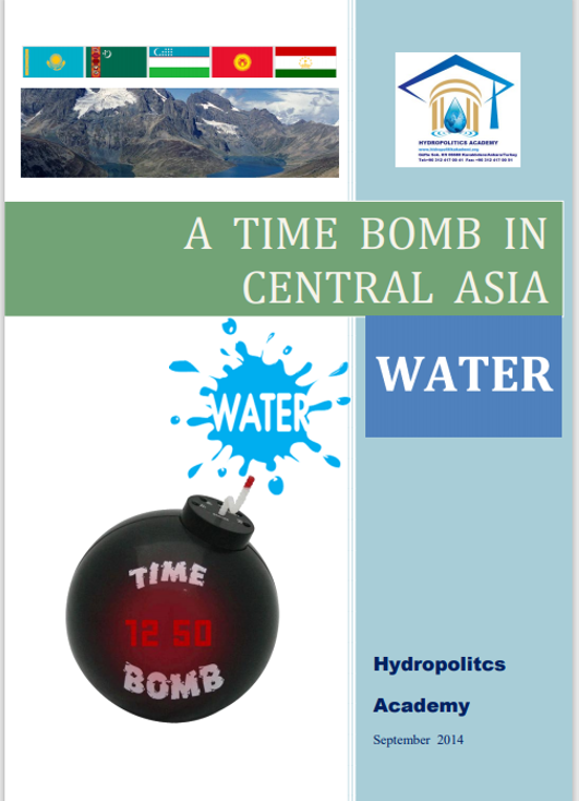 A TIME BOMB IN CENTRAL ASIA: WATER